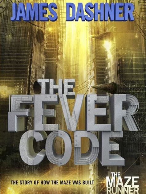 Read an excerpt from James Dashner's 'Fever Code'
