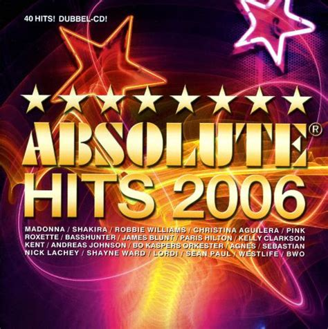 Absolute Hits 2006 - Various Artists   Songs, Reviews