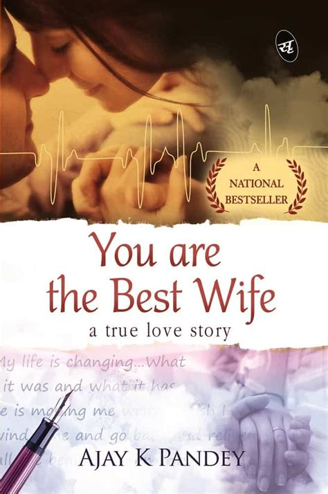 You Are the Best Wife | Ajay K
